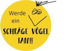 Theater Schräge Vögel Fan